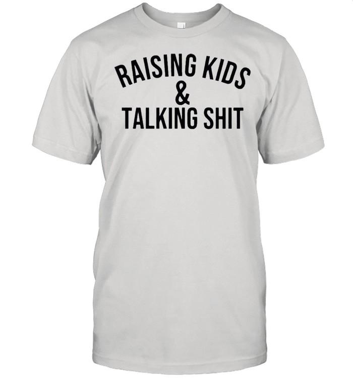 Raising kids and talking shit shirt Classic Men's T-shirt