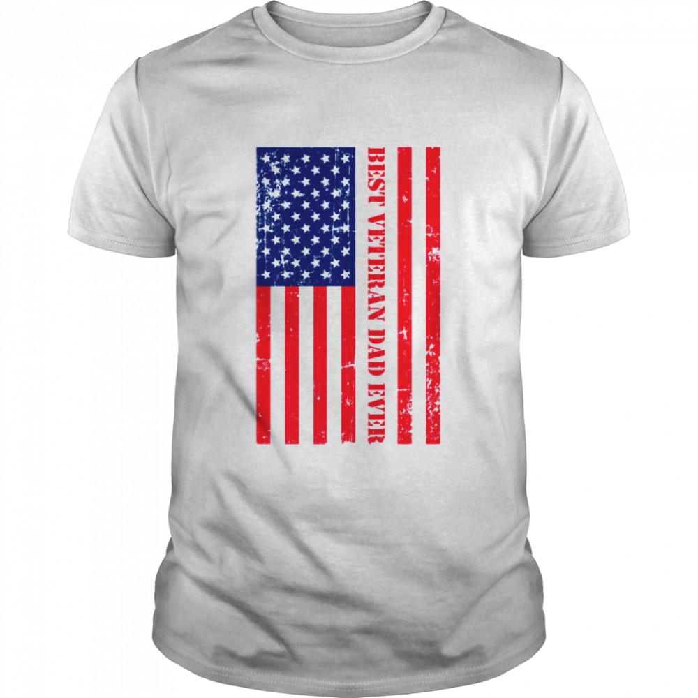 Best Veteran Dad Ever Flag Quote shirt Classic Men's T-shirt