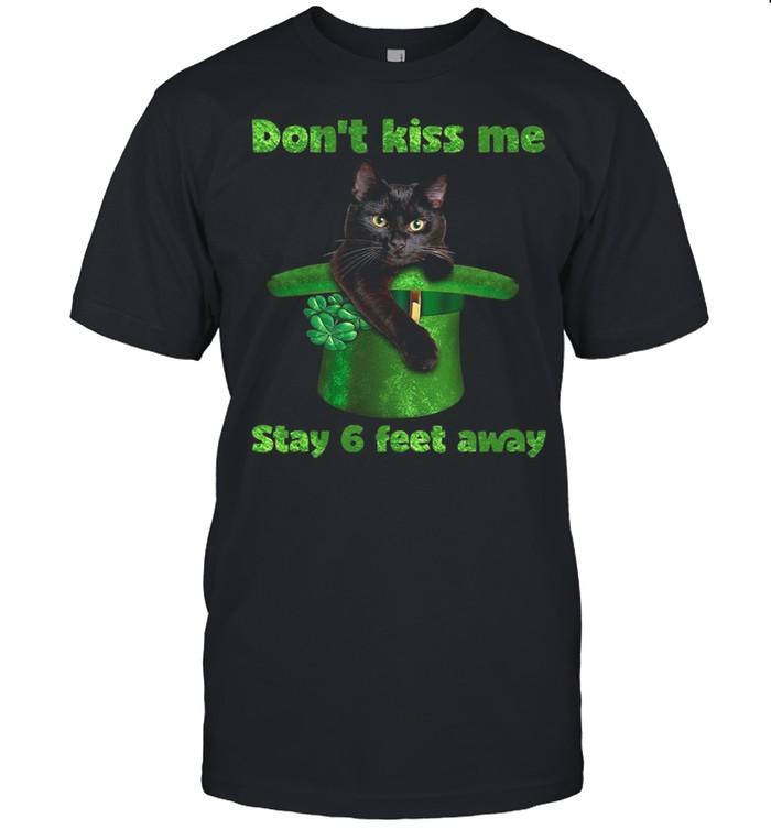 Black Cat Dont Kiss Me Stay Six Feet Away Happy St Patricks Day 2021 shirt Classic Men's T-shirt