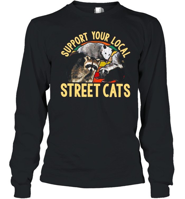 Support Local Street Cats Vintage shirt Long Sleeved T-shirt