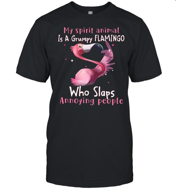 My spirit animal Is a grumpy Flamingo who slaps annoying people shirt Classic Men's T-shirt