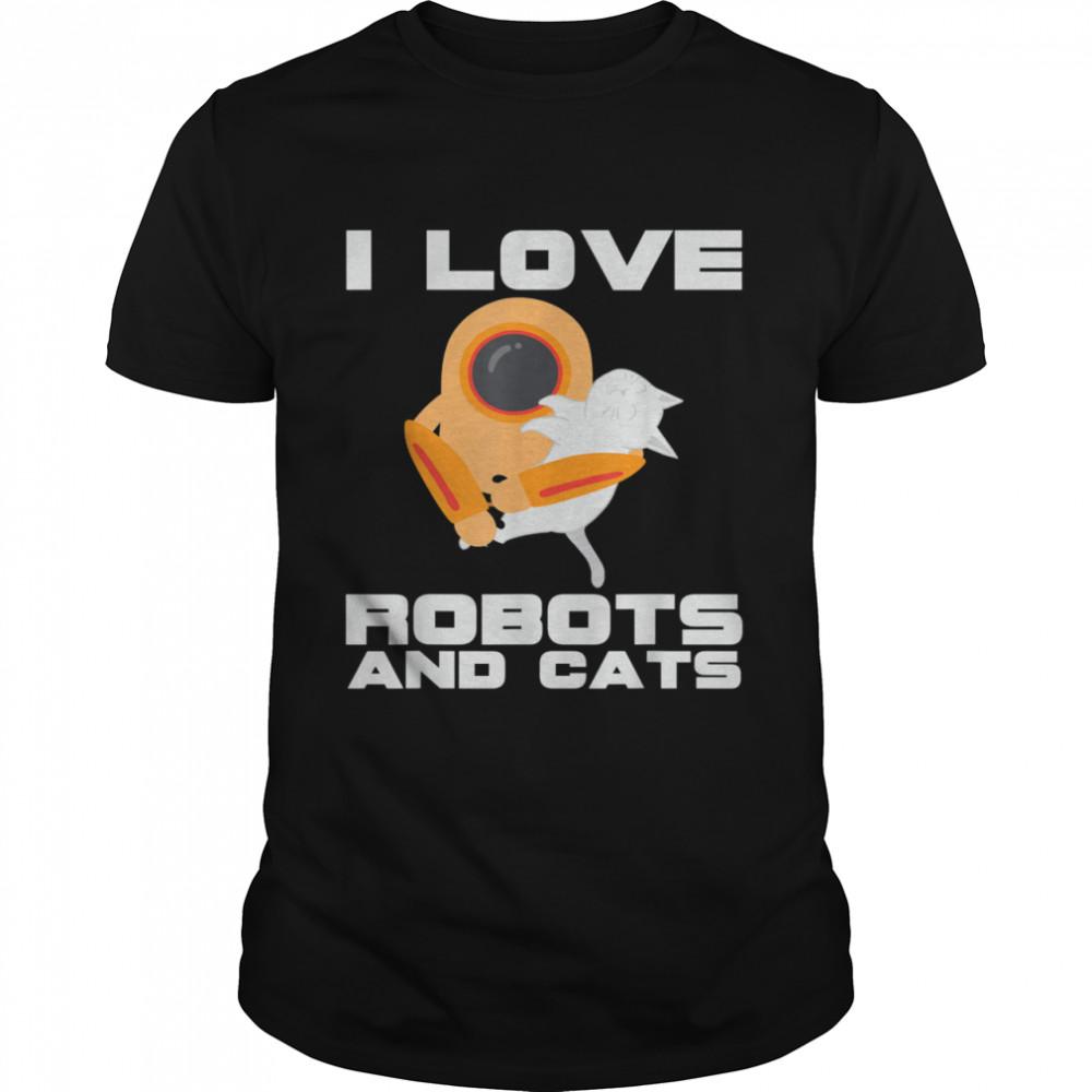 I Love Robots And Cats Pet Owner Robotics Engineer  Classic Men's T-shirt