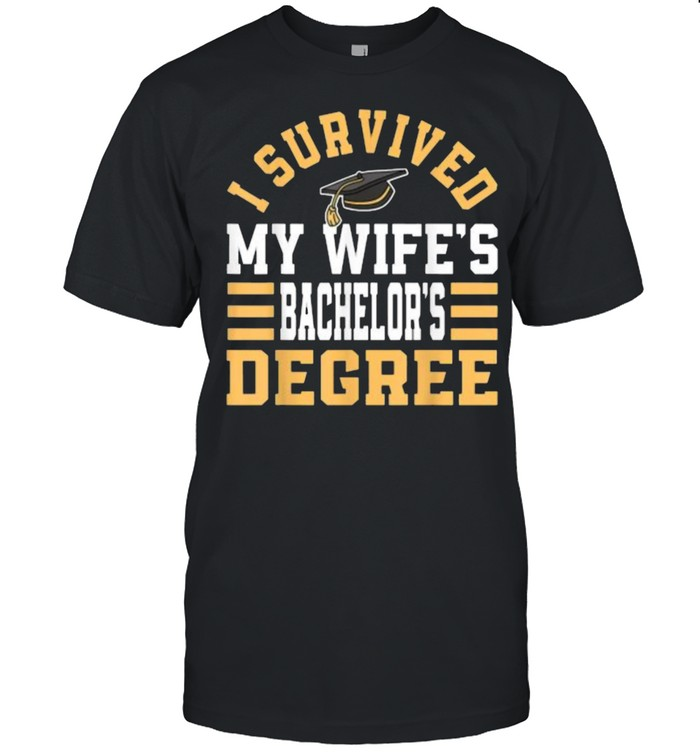 I Survived My Wifes Bachelor's Degree Graduate Diploma  Classic Men's T-shirt
