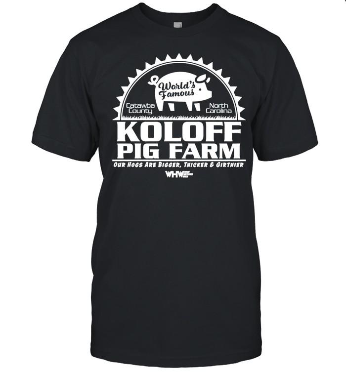 Worlds famous Koloff Pig Farm shirt Classic Men's T-shirt