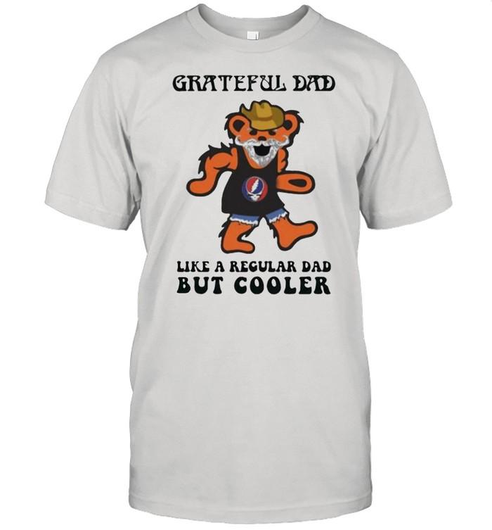 Grateful dad i like regular dad but cooler dancing bear shirt Classic Men's T-shirt