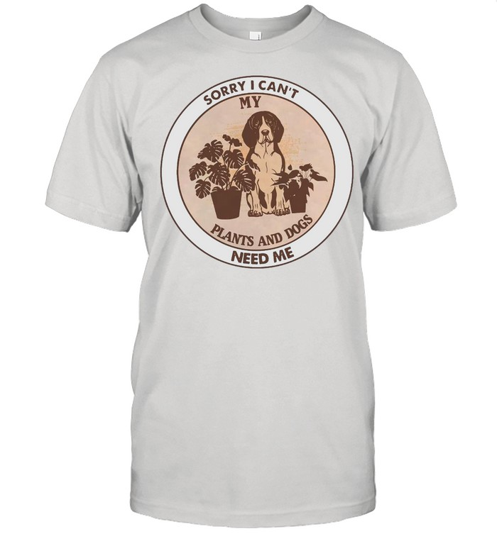 Sorry I Can't My Plants And Dogs Need Me Gardening Vintage T-shirt Classic Men's T-shirt