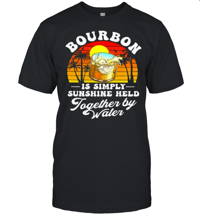 Bourbon Is Simply Sunshine Held Together By Water Vintage  Classic Men's T-shirt