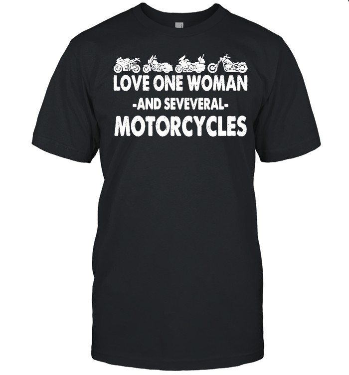 Love one woman and several motorcycles shirt Classic Men's T-shirt