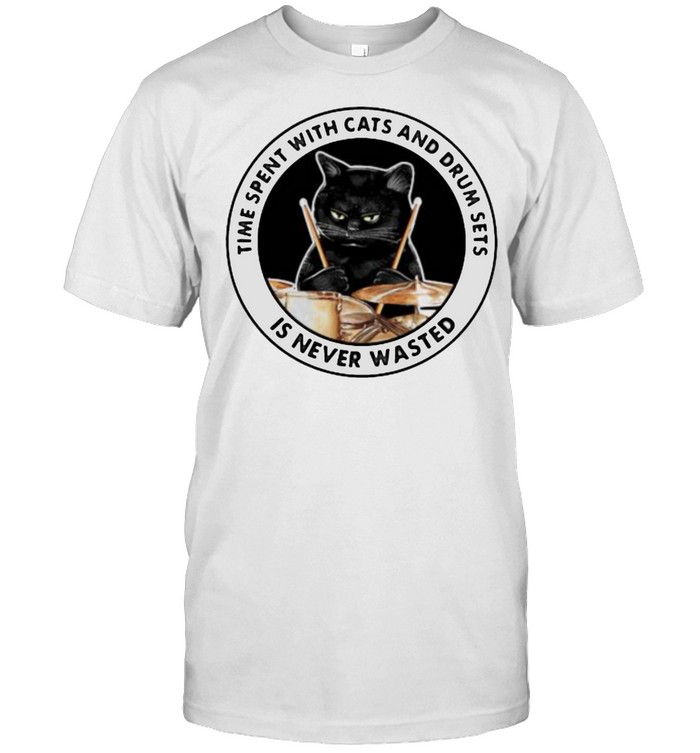 Time Spent With Cats And Drum Sets Is Never Wasted Cat  Classic Men's T-shirt