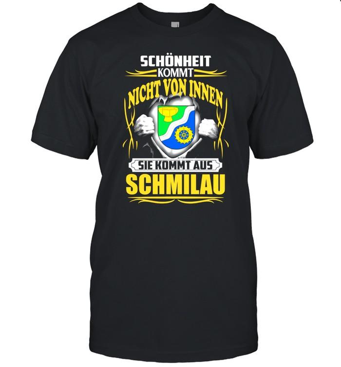 Schönheit Kommt Nicht Von Innen Sie Kommt Aus Schmilau shirt Classic Men's T-shirt