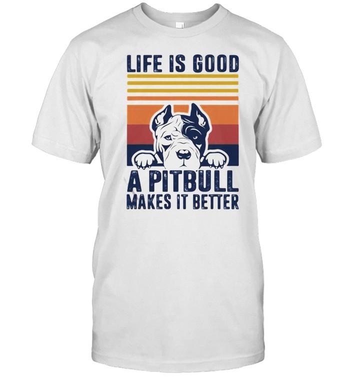 Life Is Good A Pitbull Makes It Betters vintage shirt Classic Men's T-shirt