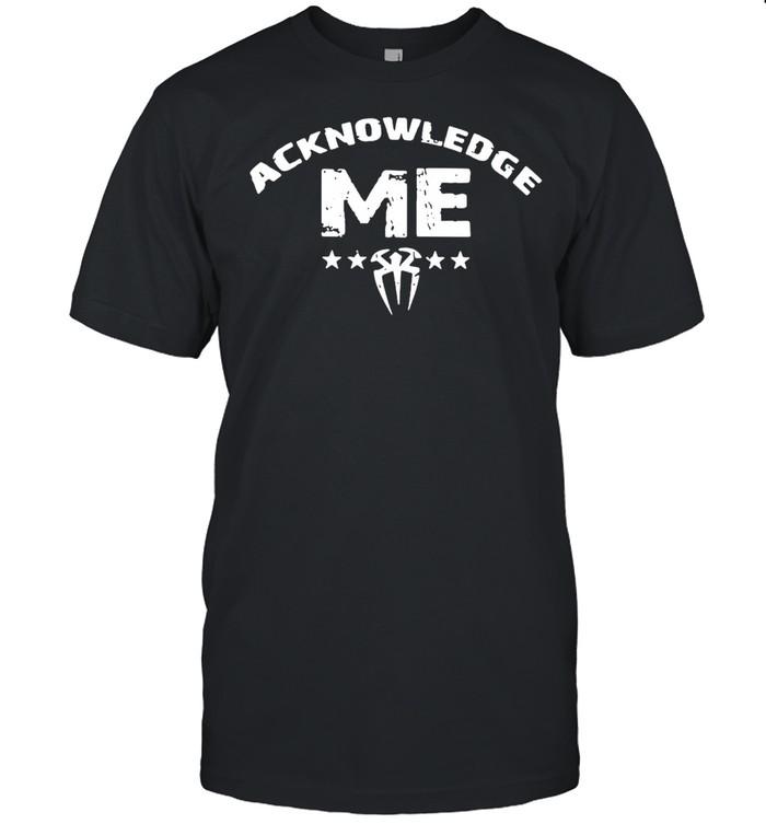 Roman Reigns Acknowledge Me T-shirt Classic Men's T-shirt