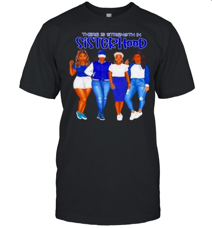 There is strength in sisterhood blue girls shirt Classic Men's T-shirt