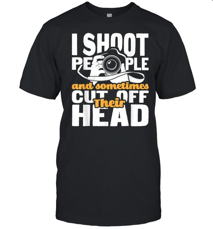 I Shoot People Photographer Camera Photography Pun shirt Classic Men's T-shirt