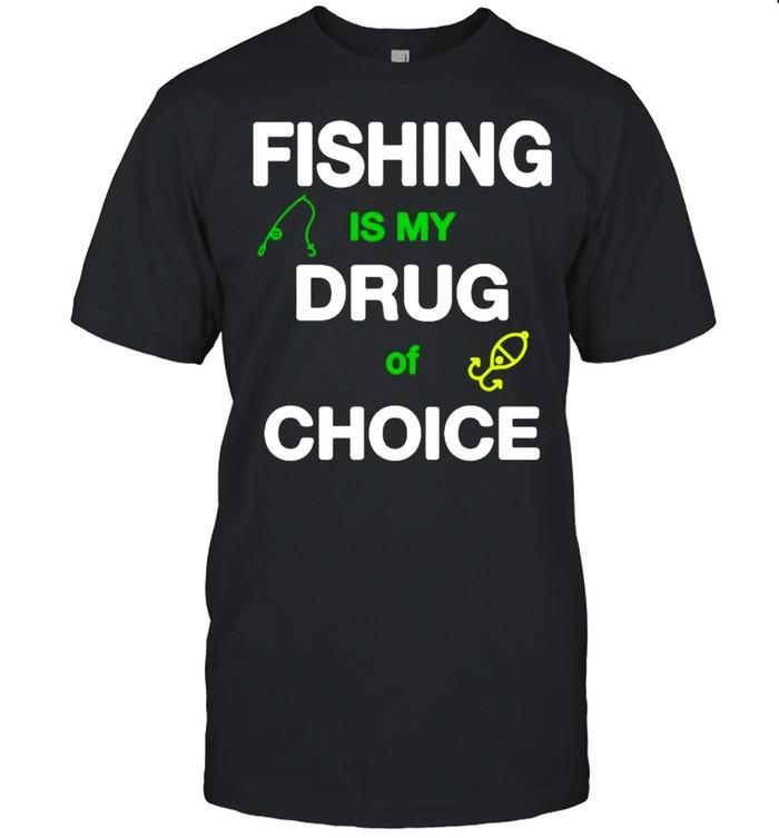 Fishing Is My Drug Of Choice T-shirt Classic Men's T-shirt