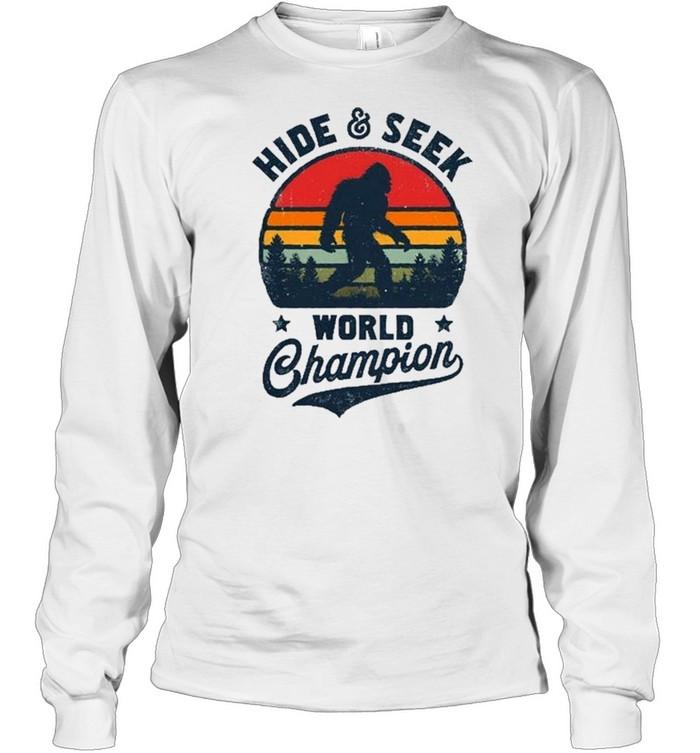 Bigfoot Hide And Seek World Champion Sasquatch Retro Vintage shirt Long Sleeved T-shirt