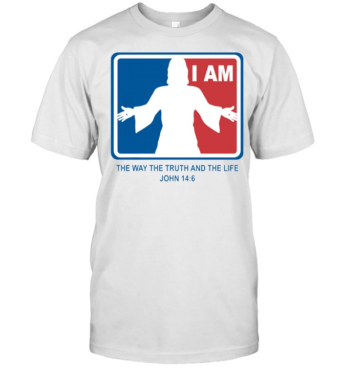 Jesus I am the way the truth and the life john 14 6 shirt Classic Men's T-shirt