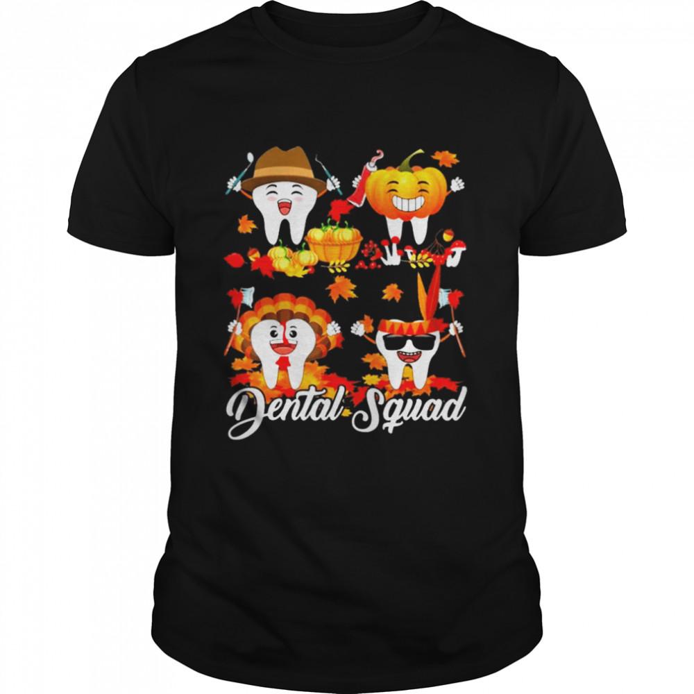 Pumpkin Turkey Dental Squad Happy Hallothanksmas shirt