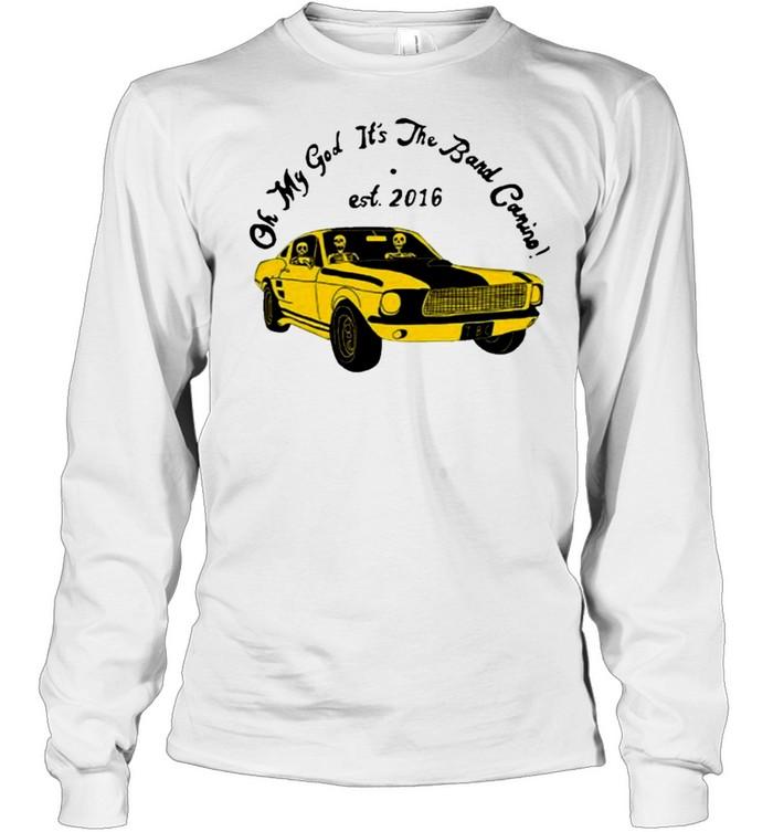 the band camino merch omg its the band camino shirt Long Sleeved T-shirt