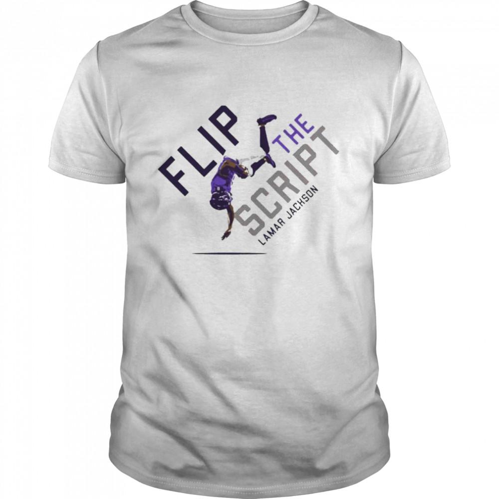 Lamar Jackson flip the script shirt