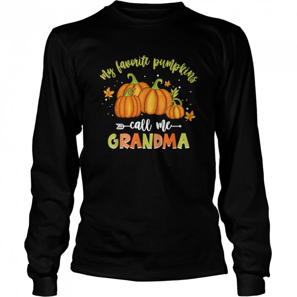 My Favorite Pumpkin Call Me Grandma Vintage Pumpkin Spice shirt Long Sleeved T-shirt