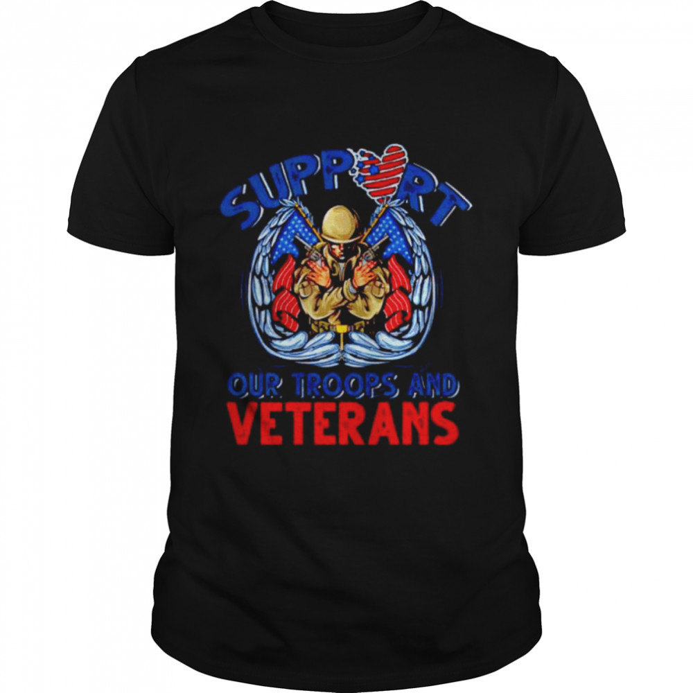 Support our troops and veterans shirt